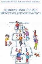 Ikimokyklinio ugdymo metodinės rekomendacijos
