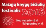 """Kvietimas dalyvauti """"Mažųjų knygų bičiulių festivalyje 2016"""""""