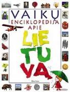 Vaikų enciklopedija apie Lietuvą