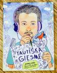 """""""Tautiška giesmė. Įdomybių knyga"""" vaikams paaiškina Vinco Kudirkos linkėjimus"""