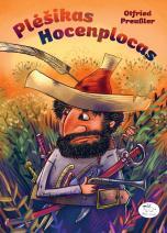 Plėšikas Hocenplocas – knyga, su kuria auga jau trečia karta