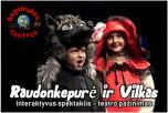 """Raganiukės teatro interaktyvus spektaklis-žaidimas visai šeimai """"Raudonkepurė ir Vilkas"""""""