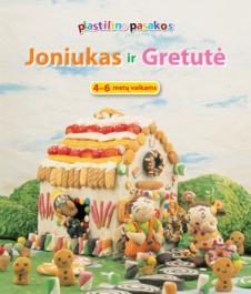 Plastilino pasakos. Joniukas ir Gretutė