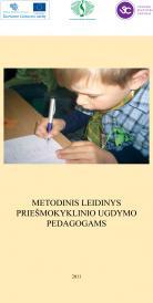 Metodinis leidinys priešmokyklinio ugdymo pedagogams