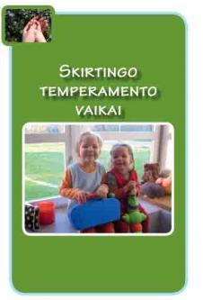 Skirtingo temperamento vaikai