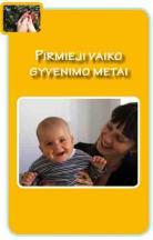 Pirmieji vaiko gyvenimo metai