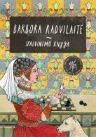 Spalvinimo knyga. Barbora Radvilaitė
