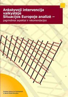 Ankstyvoji intervencija vaikystėje. Europos situacijos analizė – esminiai aspektai ir rekomendacijos