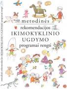 Metodinės rekomendacijos ikimokyklinio ugdymo programai rengti