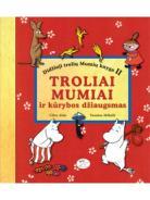 Troliai Mumiai ir kūrybos džiaugsmas