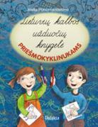 Lietuvių kalbos užduočių knygelė priešmokyklinukams
