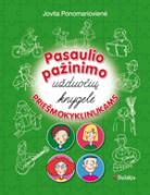 Pasaulio pažinimo užduočių knygelė prišmokyklinukams