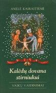Kalėdų dovana stirniukui. Vaikų vaidinimai