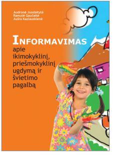Informavimas apie ikimokyklinį, priešmokyklinį ugdymą ir švietimo pagalbą