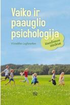 Vaiko ir paauglio psichologija. Šiandienos iššūkiai