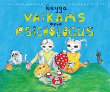 Knyga vaikams apie psichologus