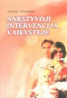 Ankstyvoji intervencija vaikystėje. Monografija