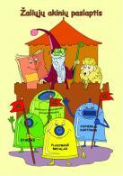 """Aplinkosauginio švietimo knygelė """"Žaliųjų akinių paslaptis"""""""
